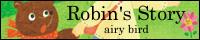 【Robin's Story】airy bird(mia)